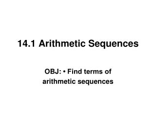14.1 Arithmetic Sequences