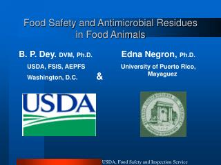 Food Safety and Antimicrobial Residues in Food Animals