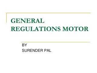 GENERAL    REGULATIONS MOTOR