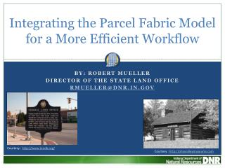 Integrating the Parcel Fabric Model for a More Efficient Workflow
