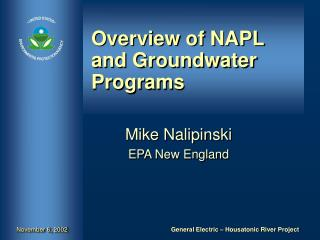 Overview of NAPL and Groundwater Programs