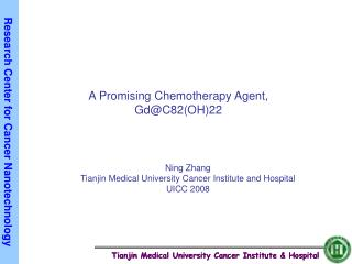A Promising Chemotherapy Agent, Gd@C82(OH)22