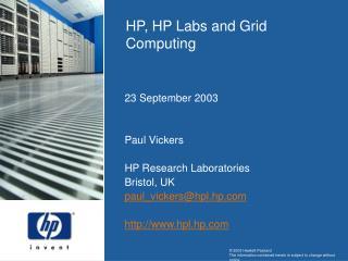 23 September 2003 Paul Vickers HP Research Laboratories Bristol, UK paul_vickers@hpl.hp