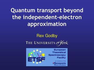 Quantum transport beyond the independent-electron approximation