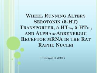 Greenwood et al 2005