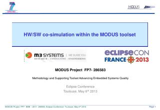 HW/SW co-simulation within the MODUS toolset