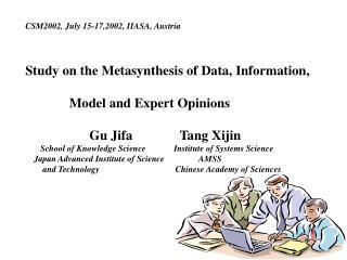 CSM2002, July 15-17,2002, IIASA, Austria