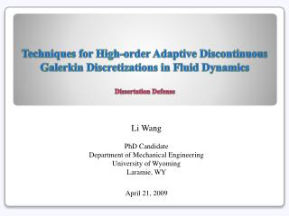Li Wang PhD Candidate Department of Mechanical Engineering University of Wyoming Laramie, WY