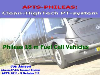 APTS-PHILEAS:  Clean- HighTech  PT-system