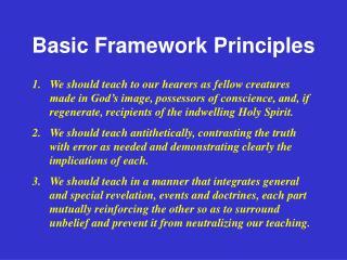 Basic Framework Principles