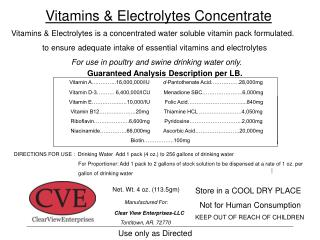 Vitamins & Electrolytes is a concentrated water soluble vitamin pack formulated.