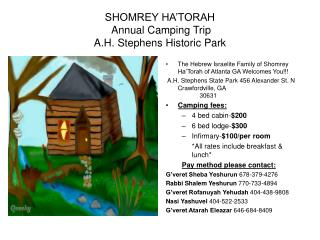 SHOMREY HA�TORAH  Annual Camping Trip  A.H. Stephens Historic Park