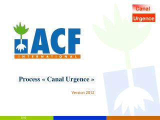 Process  « Canal Urgence »