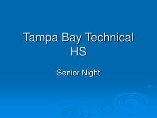 Tampa Bay Technical HS