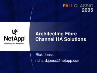 Architecting Fibre Channel HA Solutions