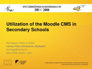 Utilization of the Moodle CMS in Secondary Schools