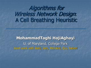 Algorithms for  Wireless Network Design :  A  Cell Breathing Heuristic