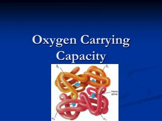 Oxygen Carrying Capacity