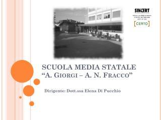 SCUOLA MEDIA STATALE  A. Giorgi   A. N. Fracco