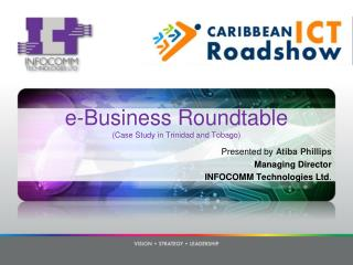 E-Business Roundtable  Case Study in Trinidad and Tobago