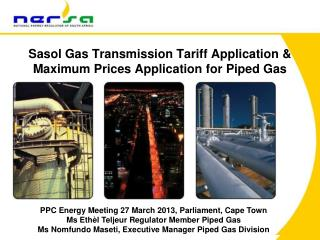 Sasol Gas Transmission Tariff Application &  Maximum Prices Application for Piped Gas
