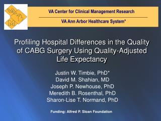 VA Center for Clinical Management Research 	                 VA Ann Arbor Healthcare System*