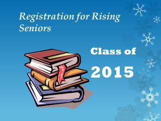 Registration for Rising Seniors