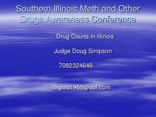 Southern Illinois Meth and Other Drugs Awareness Conference