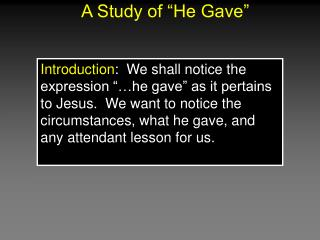 "A Study of ""He Gave"""