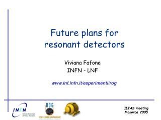 Viviana Fafone INFN - LNF