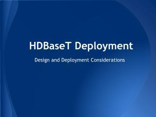 HDBaseT  Deployment