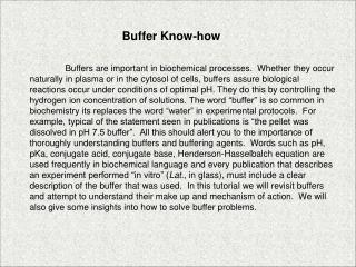 Buffer Know-how