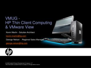 VMUG -  HP Thin Client Computing & VMware View