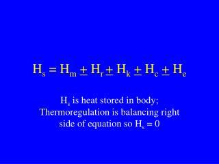 H s  = H m +  H r  +  H k +  H c +  H e