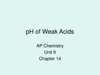 pH of Weak Acids