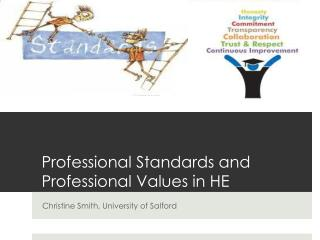 Professional Standards and Professional Values in HE