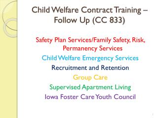 Child Welfare Contract Training � Follow Up (CC 833)