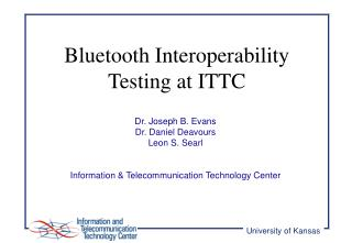 Bluetooth Interoperability Testing at ITTC