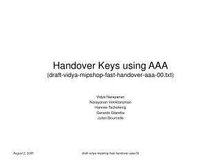 Handover Keys using AAA (draft-vidya-mipshop-fast-handover-aaa-00.txt)