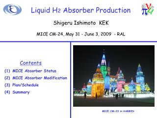Liquid H 2  Absorber Production