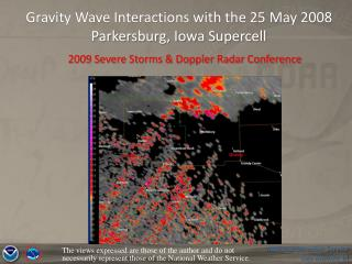 Gravity Wave Interactions with the 25 May 2008 Parkersburg, Iowa Supercell