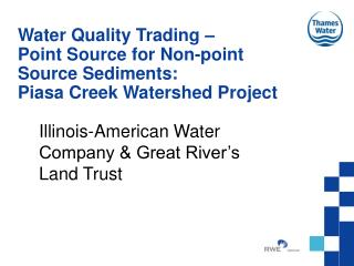 Illinois-American Water Company & Great River's Land Trust