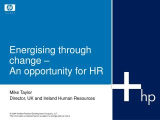 Energising through change –  An opportunity for HR