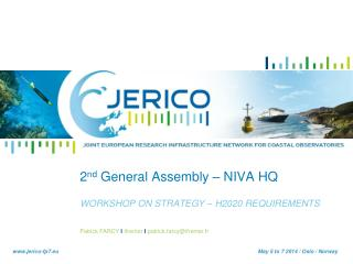 2 nd  General Assembly – NIVA HQ