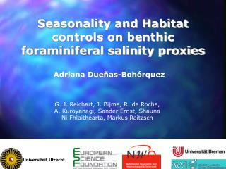 Seasonality and Habitat controls on benthic foraminiferal salinity proxies