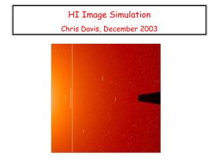 HI Image Simulation  Chris Davis, December 2003