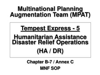 Multinational Planning Augmentation Team (MPAT) Tempest Express - 5