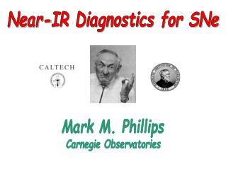 Near-IR Diagnostics for SNe
