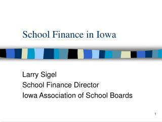 School Finance in Iowa