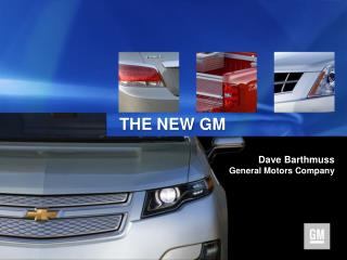 Dave  Barthmuss General Motors Company